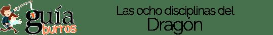 GuíaBurros Las ocho disciplinas del Dragón