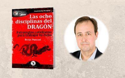 Lanzamiento del «GuíaBurros: Las ocho disciplinas del dragón», de Borja Pascual