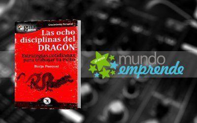 Borja Pascual habla de su «GuíaBurros: Las ocho disciplinas del dragón», en «Mundo Emprende», en EsRadio.