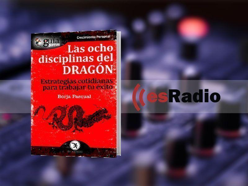 Entrevista a Borja Pascual por su libro GuíaBurros: Las ocho disciplinas del dragón en Kilómetro Cero, en esRadio