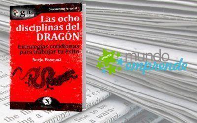 El «GuíaBurros: Las ocho disciplinas del dragón» en el medio escrito de Mundo Emprende