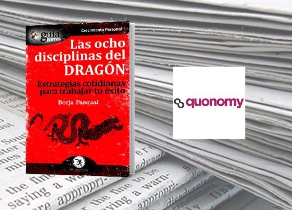 El «GuíaBurros: Las ocho disciplinas del dragón», de Borja Pascual, en la revista digital Quonomy.com